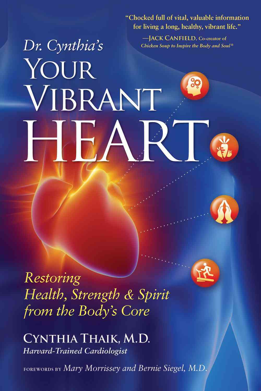 Your Vibrant Heart By Thaik, Cynthia